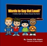 Words To Say Out Loud! - A Safety Book For Children Around The World (Paper Back)