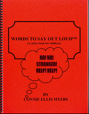 Words To Say Out Loud - A Safety Book For Children (Paper Back)